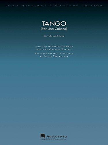 Tango (por Una Cabeza) - Solo Violin And Orchestra (Tango Por Una Cabeza Violin Sheet Music)