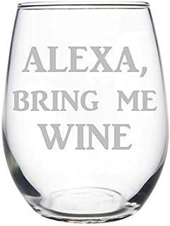 C M ALEXA, Bring Me WINE-15oz. Stemless Wine Glass-Funny and wishful thinking gift