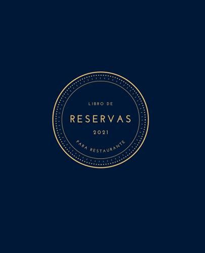 Libro de reservas para restaurante 2021: Dos páginas por día, tamaño A4