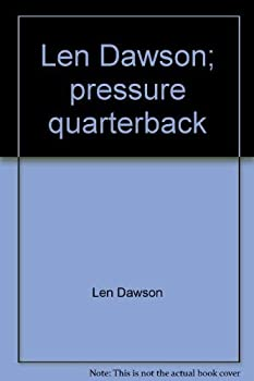 Len Dawson Pressure Quarterback B000OEIPNQ Book Cover