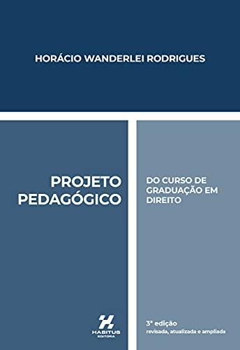 PROJETO PEDAGÓGICO DO CURSO DE GRADUAÇÃO EM DIREITO
