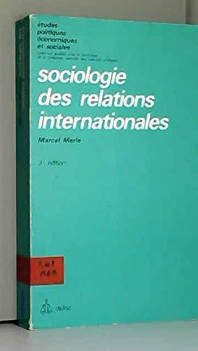 Sociologie des relations internationales (Études politiques, économiques et sociales)