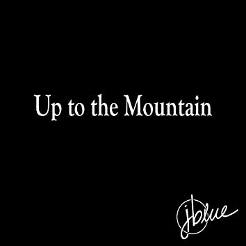 Up to the Mountain