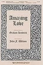 AMAZING LOVE - Graham Kendrick - John Wilson - Choral - Sheet Music