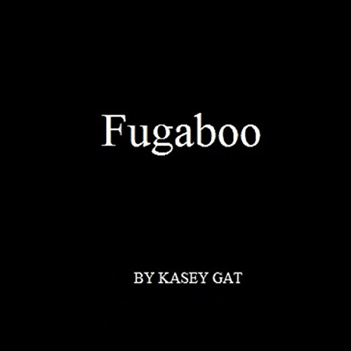 Fugaboo: Volume 1 audiobook cover art