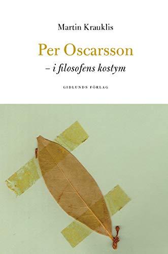 Per Oscarsson : i filosofens kostym