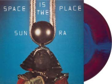Space Is The Place - Exclusive Limited Edition Cosmic Gas Colored Vinyl Lp(Limited to 500 Copies Pressed!!)