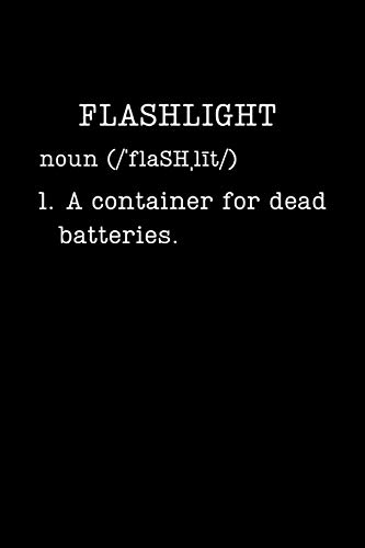 Flashlight: Funny Camping Gifts - Small Lined Writing Journal or Notebook (Card Alternative) (Definition, Humor)