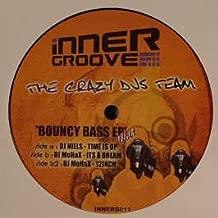 The Crazy Djs Team / Bouncy Bass EP (Volume 1)