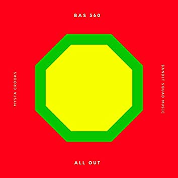 All Out (feat. Bas360)
