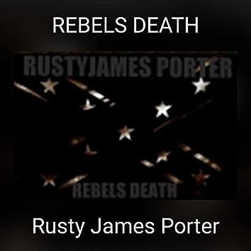 REBELS DEATH