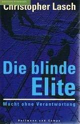 Die blinde Elite. Macht ohne...