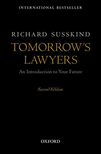 Tomorrow's Lawyers: An Introduction to Your Future (English Edition)