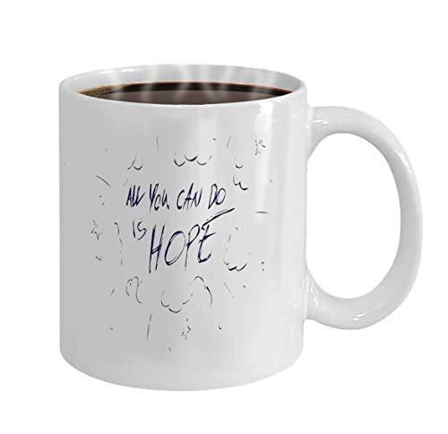 Lsjuee Mütter/Väter/Söhne/Töchter Geschenke Tee/Kaffee/Wein Tasse 100% Keramik 11-Unzen weiße Tasse inspirierende Zitat alles, was Sie tun können, ist Hoffnung auf Postkarte und Poster Gra