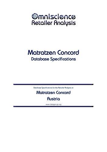Matratzen Concord - Austria: Retailer Analysis Database Specifications (Omniscience Retailer Analysis - Austria Book 63437) (English Edition)