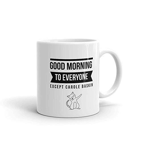 N\A Buenos días a Todos Excepto a Carol Baskin Taza Joe Exotic Custom Gift Tiger King