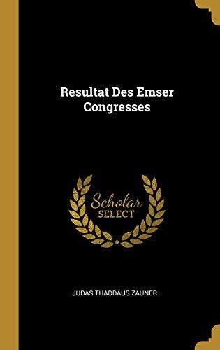 Resultat Des Emser Congresses