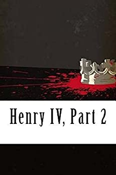 [William  Shakespeare]のHenry IV, Part 2 Illustrated (English Edition)