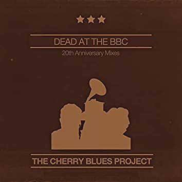 Dead at the BBC: 20th Anniversary Mixes