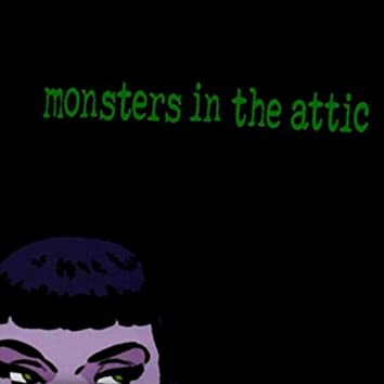 Monsters In The Attic - EP