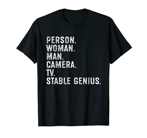 Persona Mujer Hombre Cámara Tv Estable Genio Divertido Anti Trump Camiseta