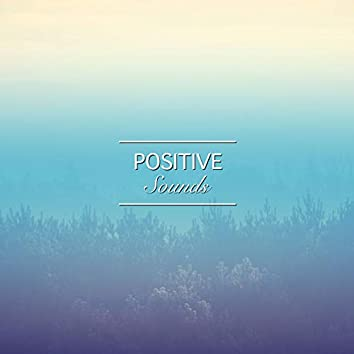 #14 Positive Sounds for Zen Relaxation & Meditation