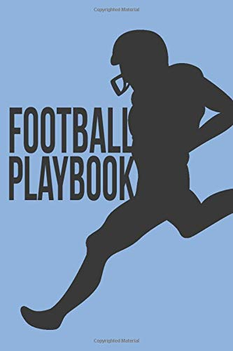 Football Playbook: Blank American Football Strategy Tactics Training Log Book Journal Tracker Gift Notebook for Players, Lovers and Coaches / Trainers