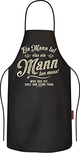 RAHMENLOS Grillschürze Kochschürze Küchenschürze als Geschenk für Männer: Ein Mann tut was er tun muss - reine Baumwolle