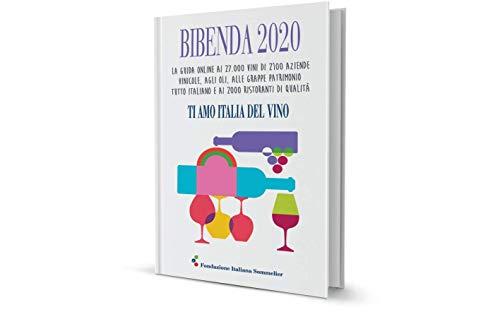 Bibenda 2020. La guida online. Ti amo Italia del vino