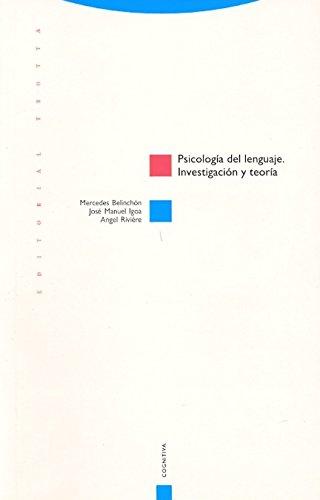 Psicología del lenguaje: Investigación y teoría (Estructuras y Procesos. Cognitiva) (Spanish Edition)