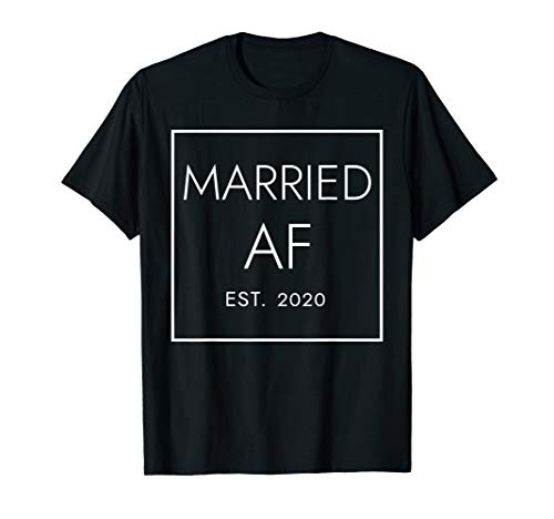 Married AF Est. 2020 - For Newlyweds, Marriage, Wedding Gift T-Shirt