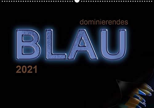 dominierendes Blau (Wandkalender 2021 DIN A2 quer)