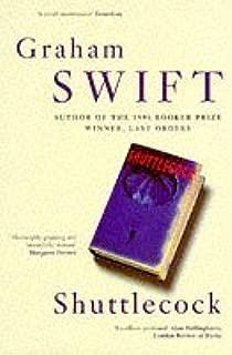 Shuttlecock by Graham Swift (12-Nov-1999) Paperback