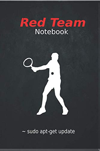 Red Team Notebook,For Computer security Engineers & Red Team Leaders and any researcher in IT | real Gift and bounty to reward team member | 101 pages ... & Red Team Planners and Sec Ops managers