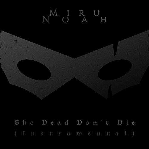 The Dead Don't Die (Instrumental)