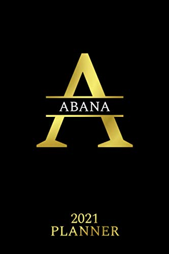 Abana: 2021 Planner - Personalized Name Organizer - Initial Monogram Letter -...