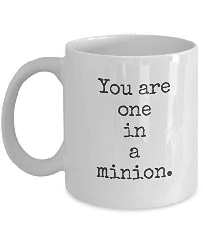 N\A Taza de Minions, Eres uno en un Minion, San Valentín, Sweetie Day o cumpleaños para él o Ella: Tazas de café de cerámica Blanca o Taza de té