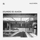 Eduardo de Almeida: 3 (M.A.M - Documentos Materials d'Arquitectura Modern)...