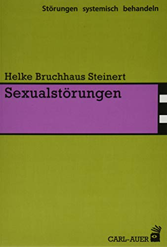 Sexualstörungen (Störungen systemisch behandeln)