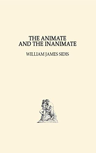The Animate and The Inanimate (English Edition)