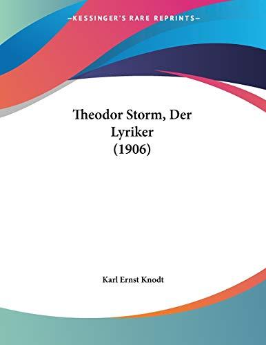 Theodor Storm, Der Lyriker (1906)