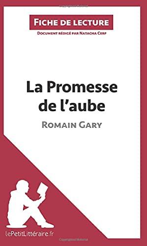 La Promesse de l'aube de Romain Gary (Fiche de lecture): Résumé complet et analyse détaillée de l'oeuvre