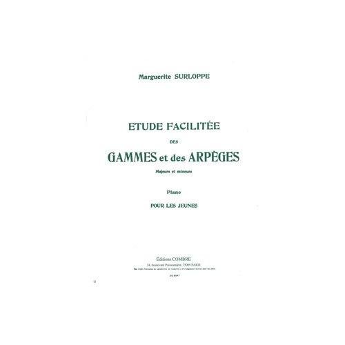COMBRE SURLOPPE M. - ETUDE GAMMES ET ARPEGES MAJEURS ET MINEURS - PIANO