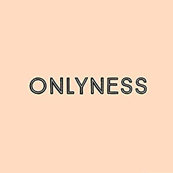 Onlyness