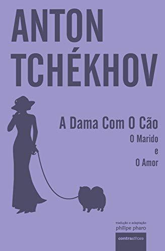 A Dama Com O Cão: e outros dois contos (4)