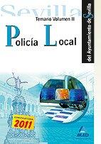 Policía Local Del Ayuntamiento De Sevilla. Temario Volumen Ii