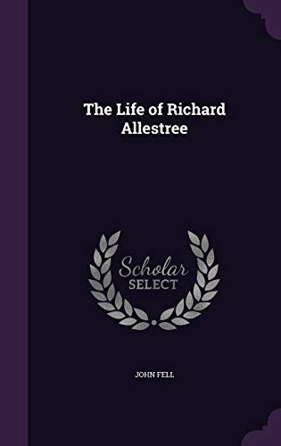 The Life of Richard Allestree