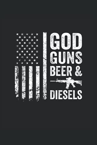 God Guns Beer & Diesel: Bier ein Notizbuch A5 mit 108 karierte Seiten. Ein lustiges Motiv fuer Biertrinker, Bierliebhaber zum Po