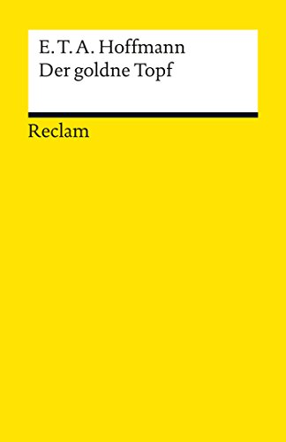 Der goldne Topf: Reclams Universal-Bibliothek
