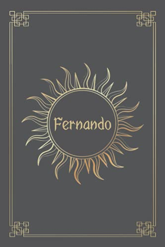 FERNANDO JOURNAL GIFTS: Lined Notebook with Personalized Name On The Cover (Perfect Present for All Events)